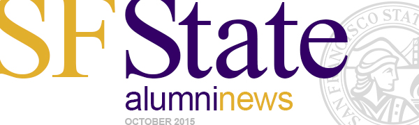 SF State Alumni news, October 2015 with SF State seal in background